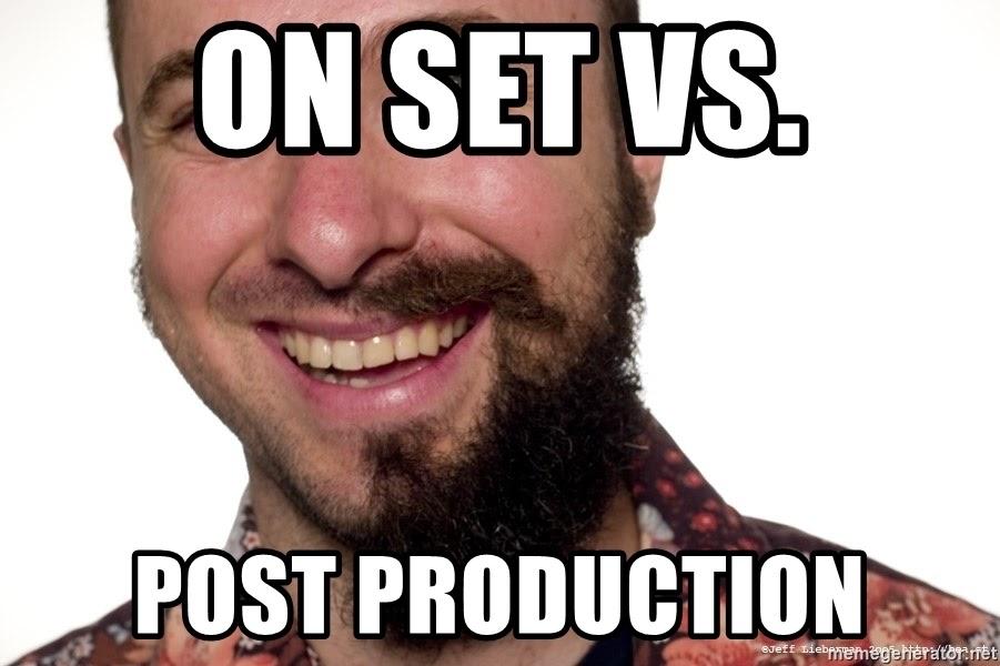 on set vs post production